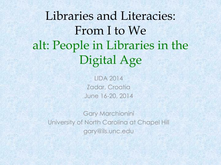 libraries and literacies from i to we alt people in libraries in the digital age n.