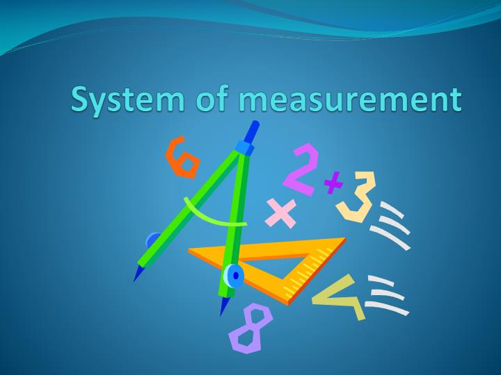 system of measurement n.