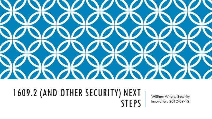 1609 2 and other security next steps n.