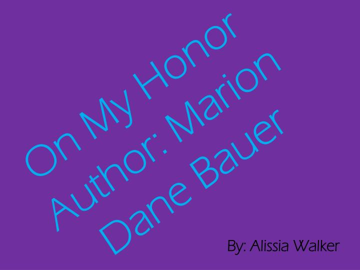 on my honor author marion dane bauer n.