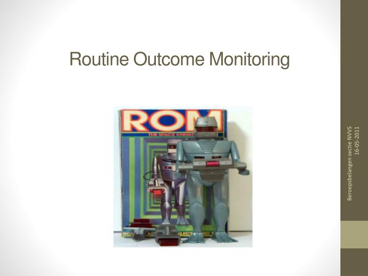 routine outcome monitoring n.