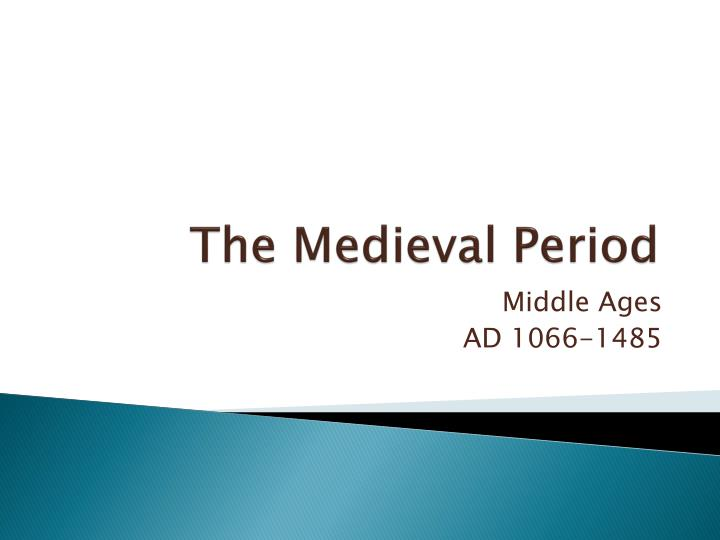 the medieval period n.