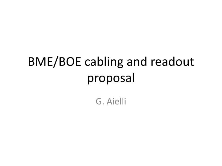 bme boe cabling and readout proposal n.