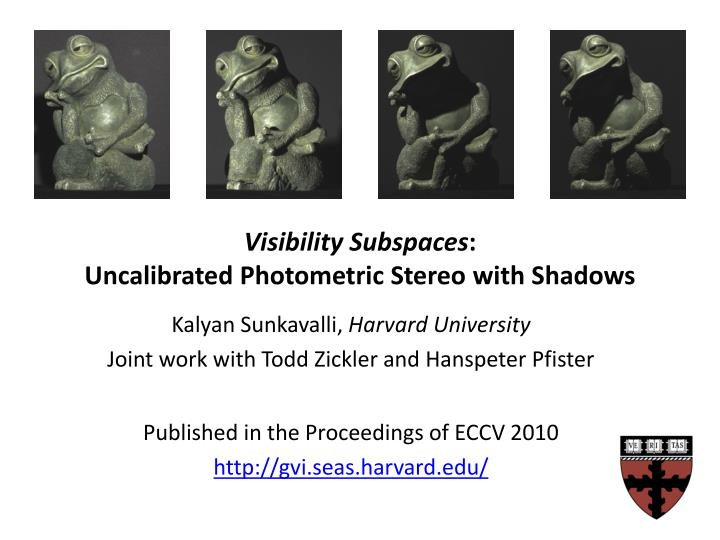 visibility subspaces uncalibrated photometric stereo with shadows n.