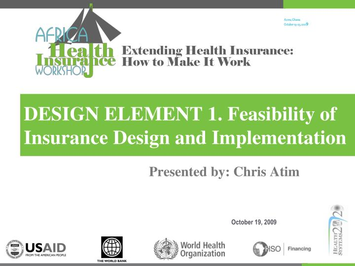 design element 1 feasibility of insurance design and implementation n.