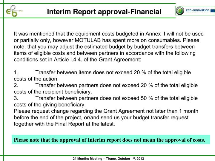 Interim Report approval-Financial