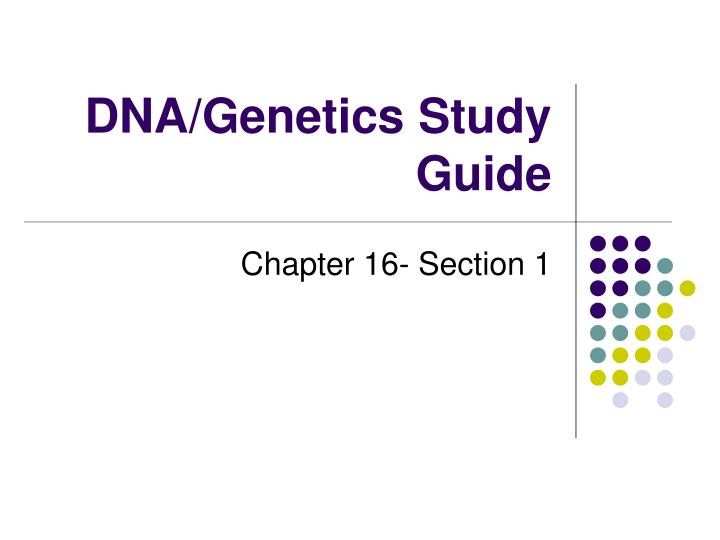 dna genetics study guide n.