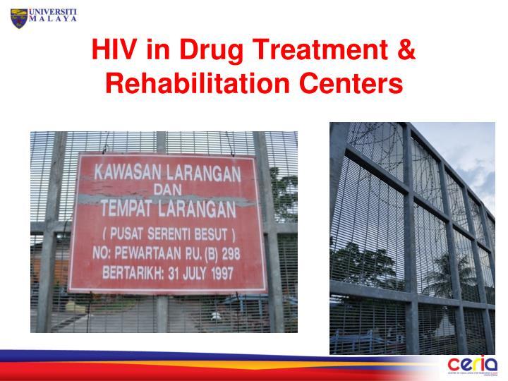 HIV in Drug Treatment & Rehabilitation Centers