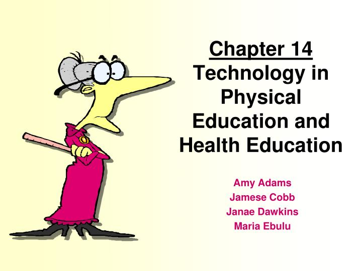 chapter 14 technology in physical education and health education n.