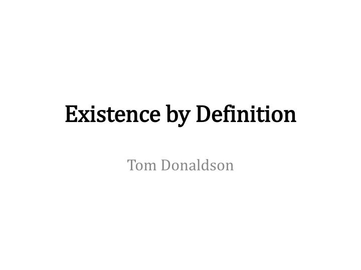 existence by definition n.