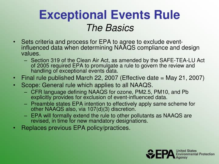 Exceptional events rule the basics