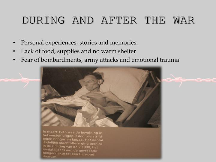 During and after the war