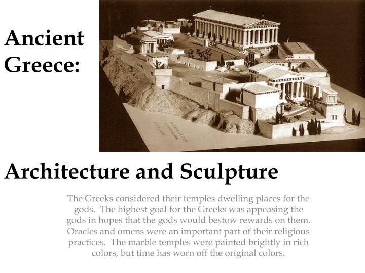 PPT - Ancient Greece: Architecture and Sculpture PowerPoint