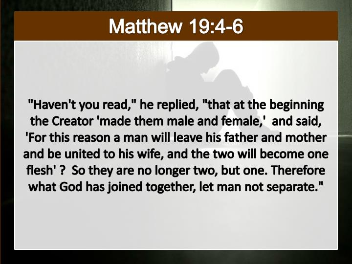 Matthew 19:4-6