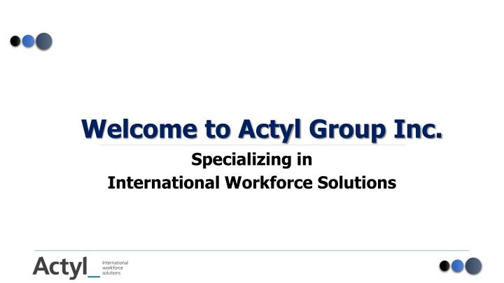 welcome to actyl group inc n.