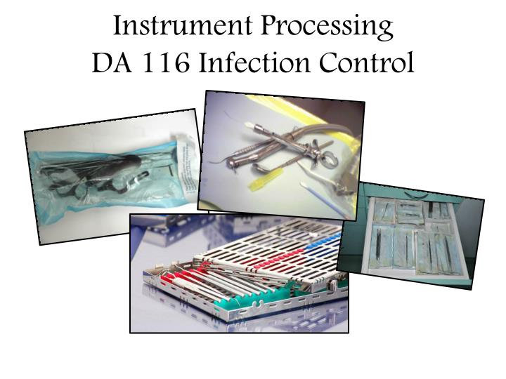 instrument processing da 116 infection control n.