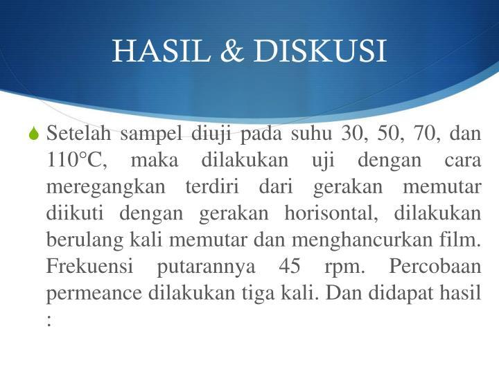 HASIL & DISKUSI