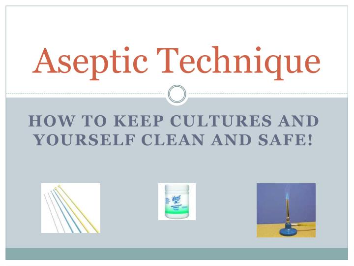 aseptic technique n.