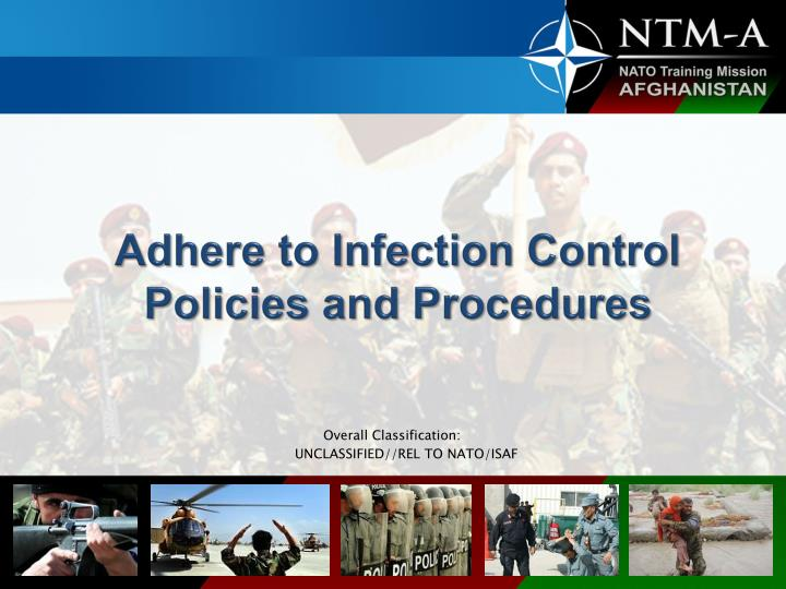 adhere to infection control policies and procedures n.