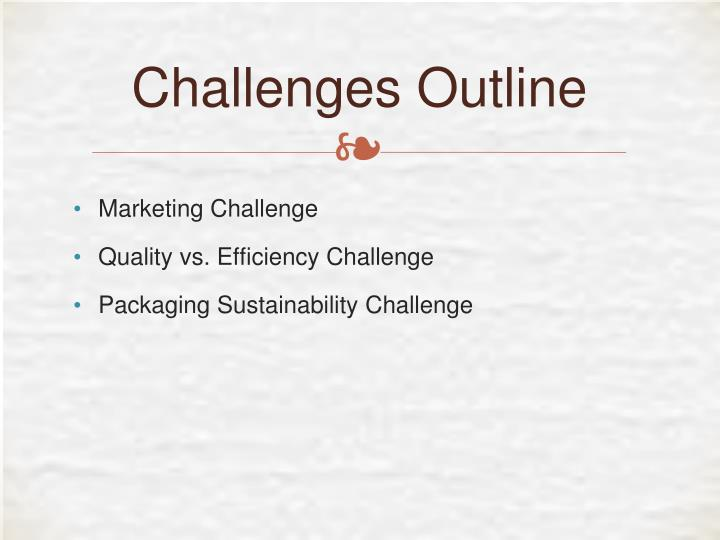 Challenges Outline