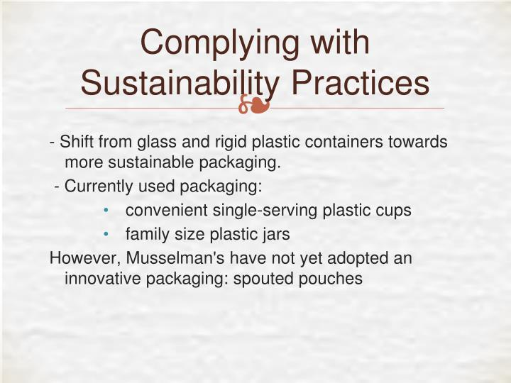 Complying with Sustainability Practices