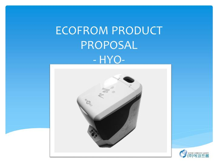 ecofrom product proposal hyo n.