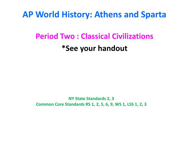 PPT - AP World History: Athens and Sparta PowerPoint