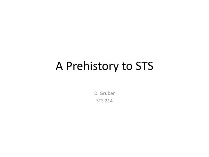a prehistory to sts n.