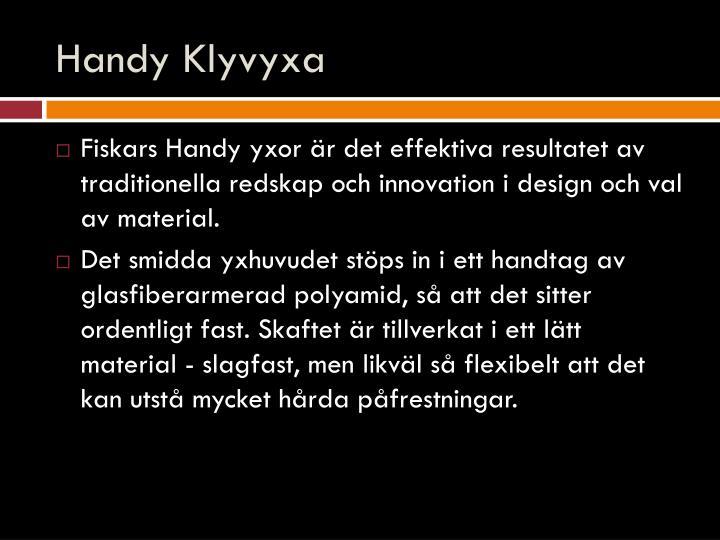 Handy klyvyxa