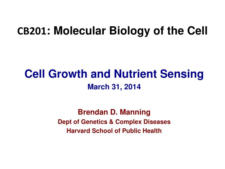 cb201 molecular biology of the cell n.