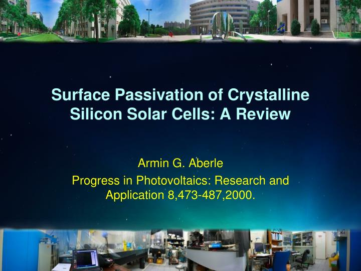 surface passivation of crystalline silicon solar cells a review n.