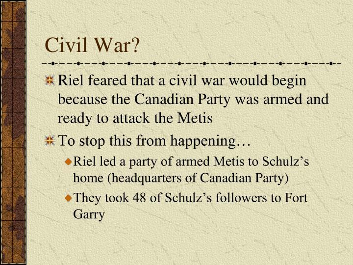 Civil War?