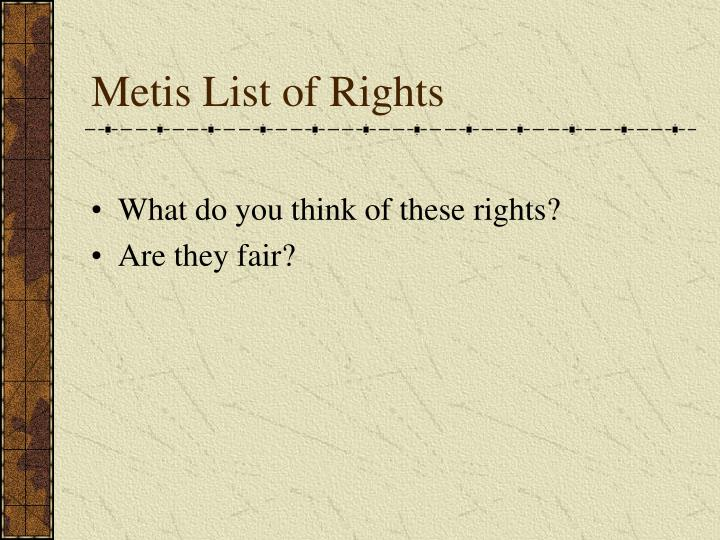Metis List of Rights