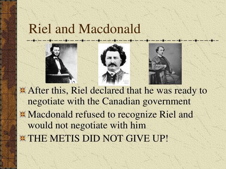 Riel and Macdonald