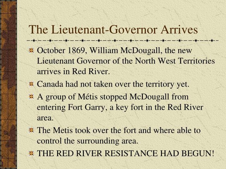 The Lieutenant-Governor Arrives