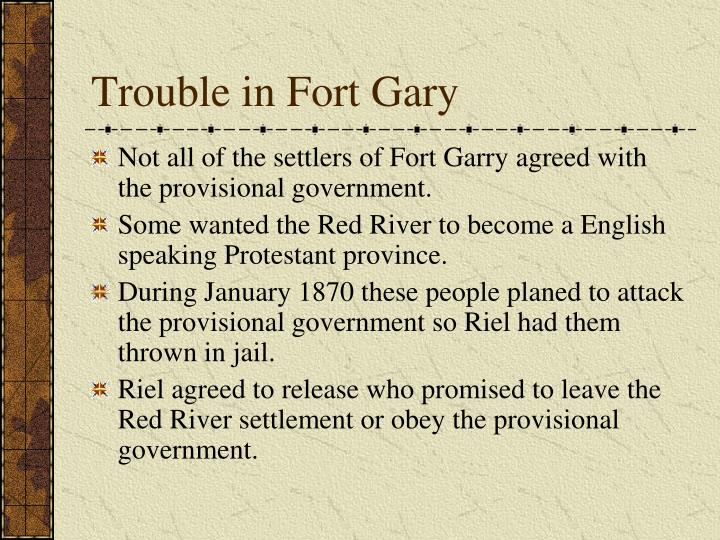 Trouble in Fort Gary