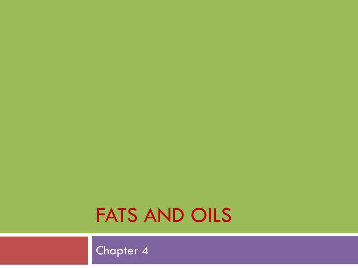 fats and oils n.
