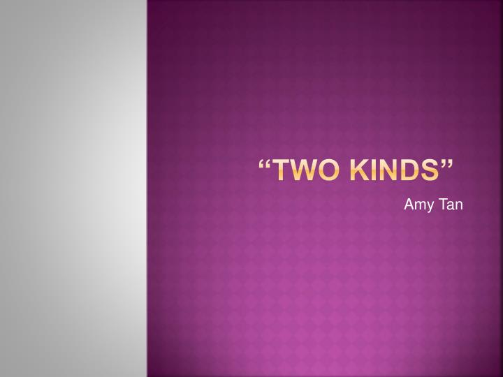 two kinds n.