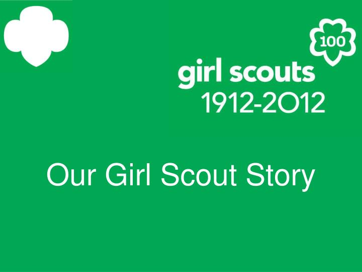 our girl scout story n.