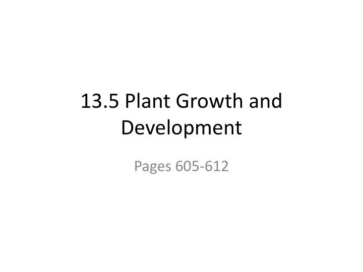 13 5 plant growth and development n.