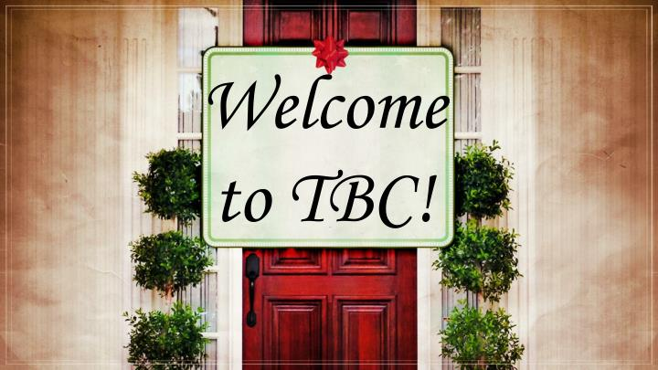 welcome to tbc
