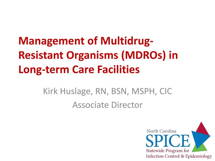 management of multidrug resistant organisms mdros in long term care facilities n.