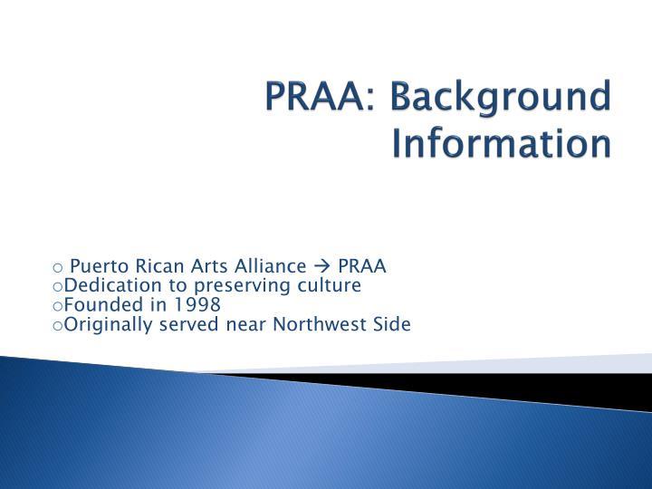 Praa background information