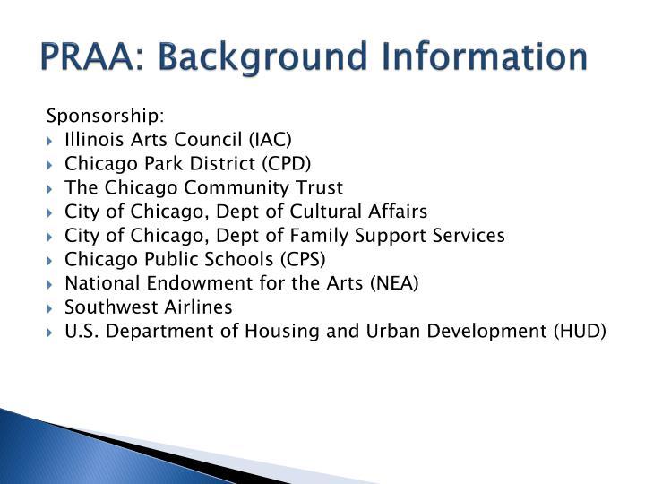 PRAA: Background Information