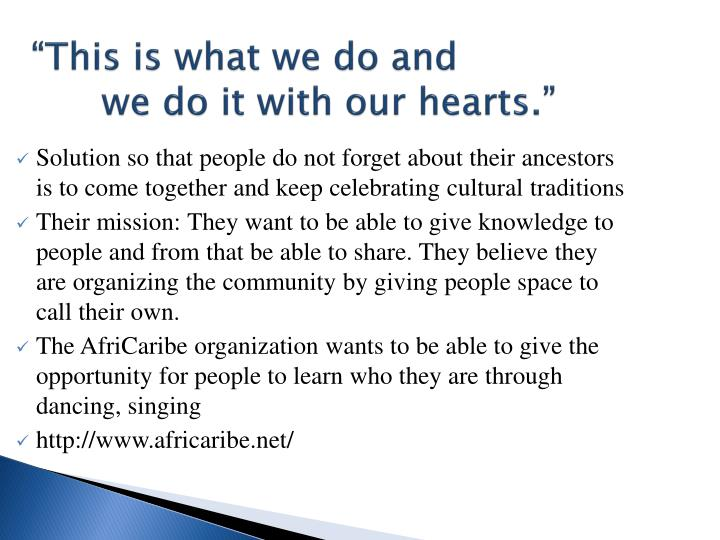 """""""This is what we do and"""
