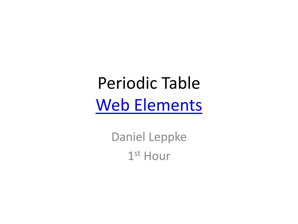 Ppt Periodic Table Web Elements Powerpoint Presentation Id2029474