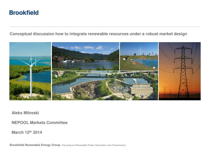 conceptual discussion how to integrate renewable resources under a robust market design n.