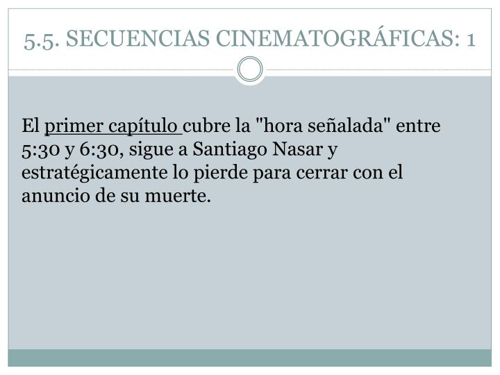 5.5. SECUENCIAS CINEMATOGRÁFICAS: 1