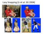 lazy snapping li et al sg 2004
