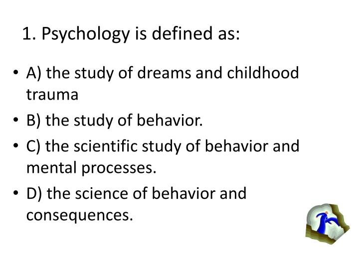 1 psychology is defined as n.